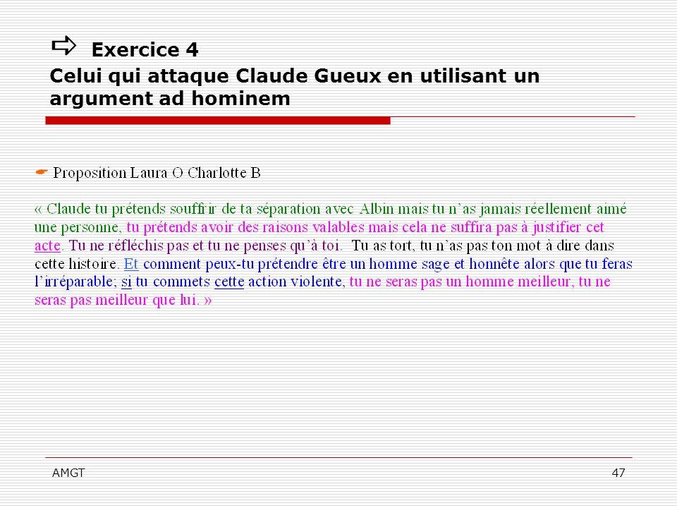 AMGT47 Exercice 4 Celui qui attaque Claude Gueux en utilisant un argument ad hominem