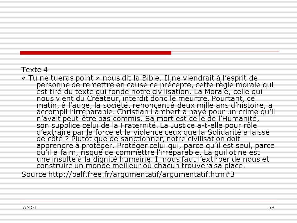 AMGT58 Texte 4 « Tu ne tueras point » nous dit la Bible. Il ne viendrait à lesprit de personne de remettre en cause ce précepte, cette règle morale qu