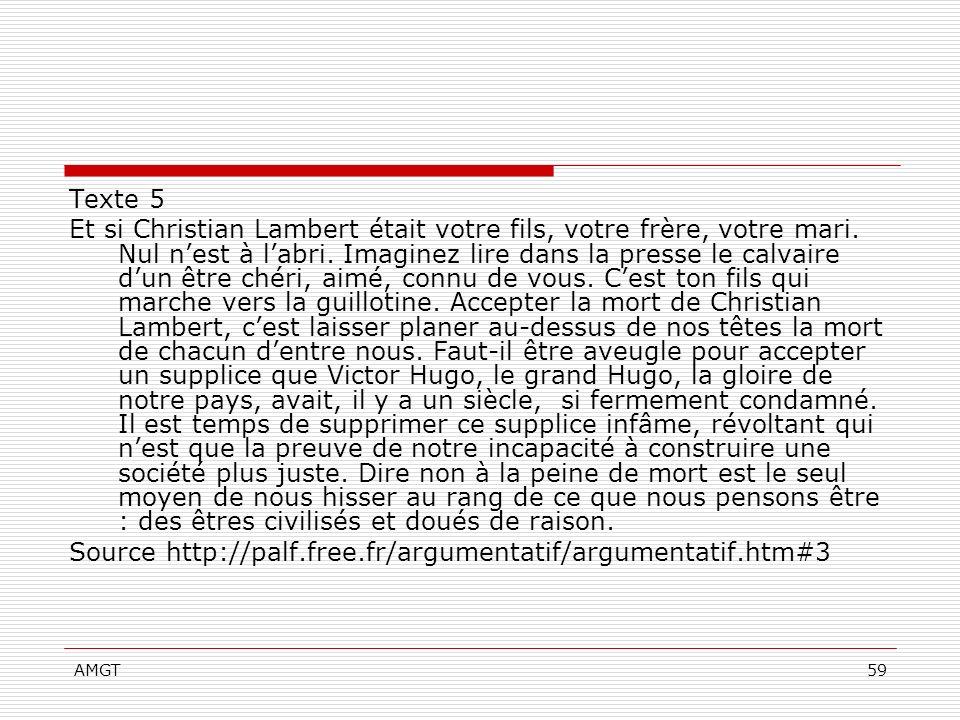 AMGT59 Texte 5 Et si Christian Lambert était votre fils, votre frère, votre mari. Nul nest à labri. Imaginez lire dans la presse le calvaire dun être
