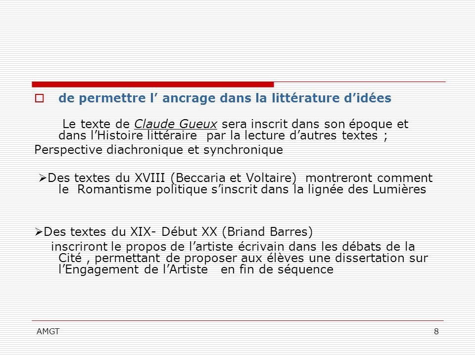 AMGT8 de permettre l ancrage dans la littérature didées Le texte de Claude Gueux sera inscrit dans son époque et dans lHistoire littéraire par la lect