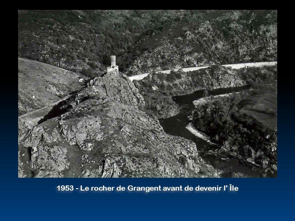 1953 - Le rocher de Grangent avant de devenir l Île