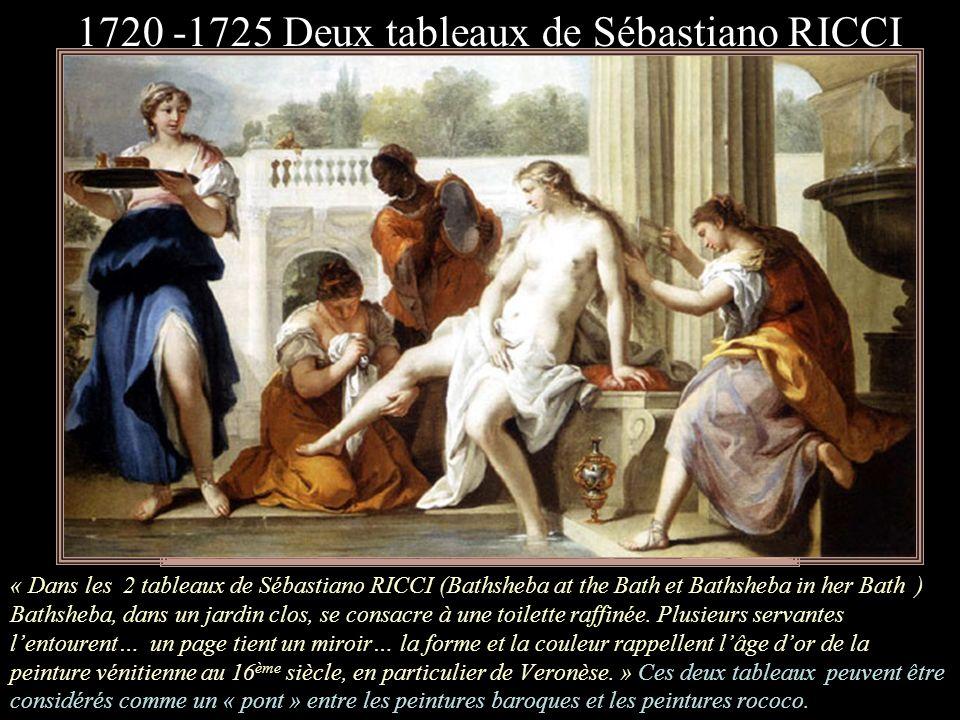 « Cest un des plus beaux tableaux de Chiari. Remarquer le geste de Bethsabée arrangeant ses cheveux, cest ce qui traduit les sensibilités raffinées, r