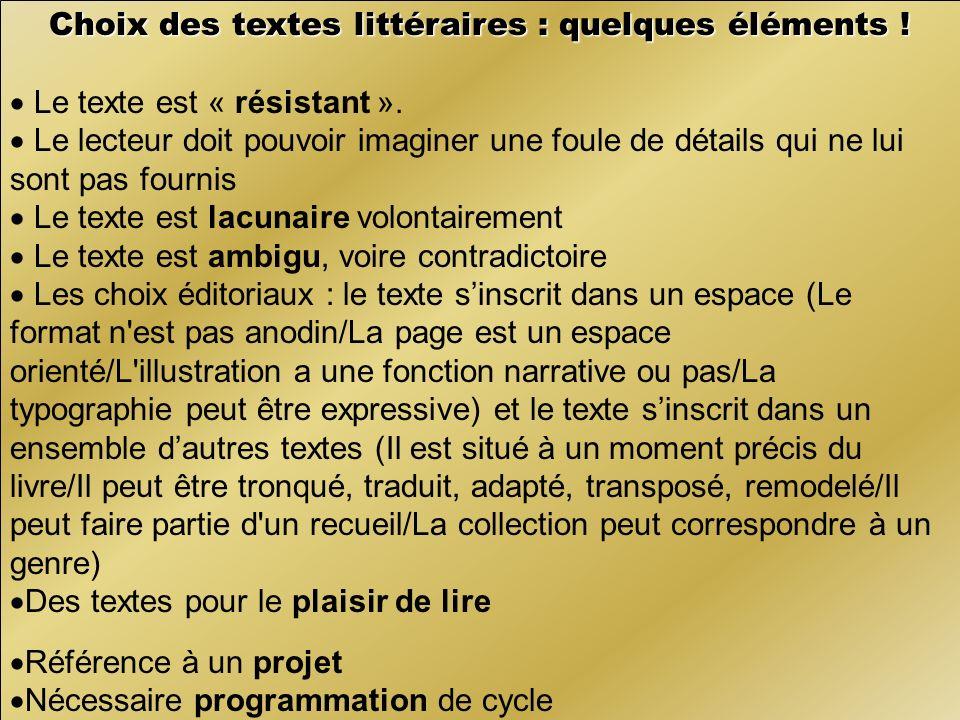 Choix des textes littéraires : quelques éléments .