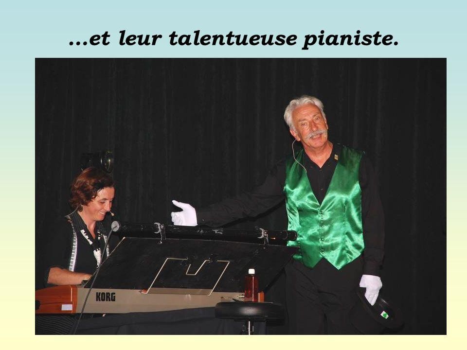 …et leur talentueuse pianiste.