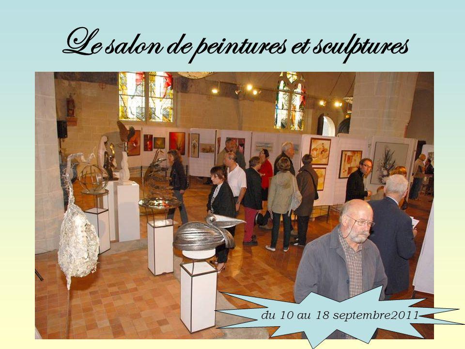 Le salon de peintures et sculptures du 10 au 18 septembre2011