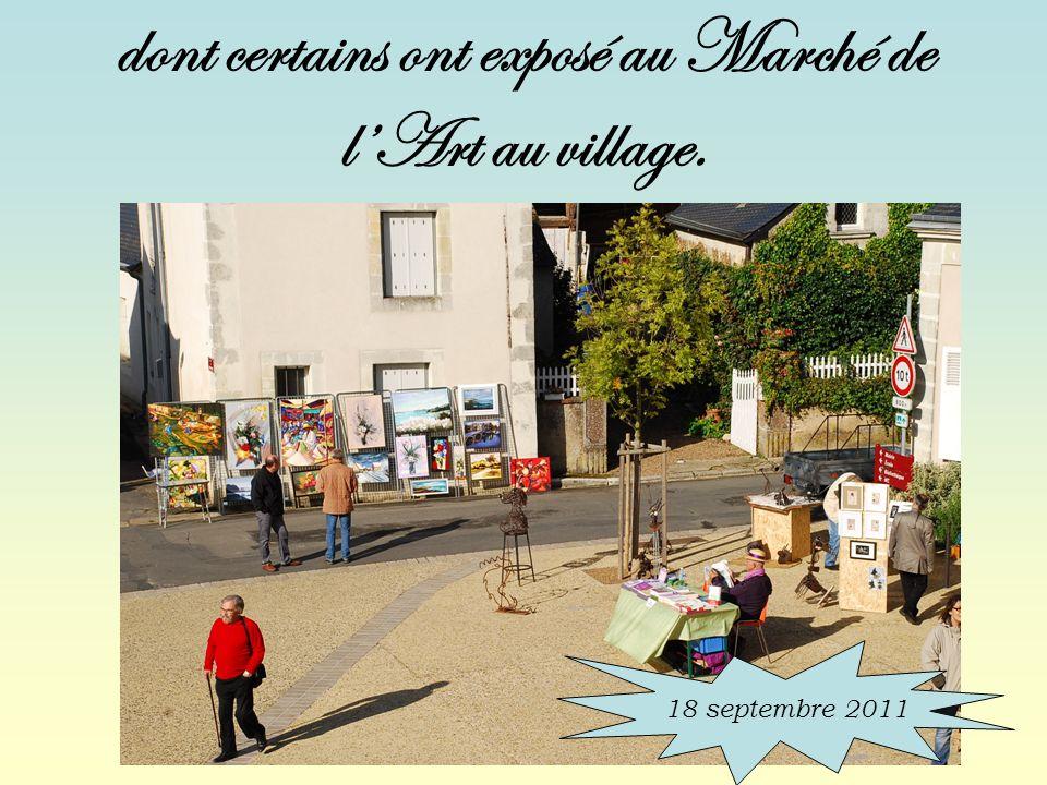 dont certains ont exposé au Marché de lArt au village. 18 septembre 2011