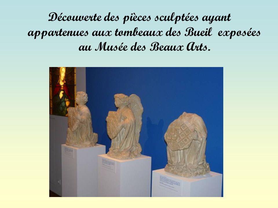Découverte des pièces sculptées ayant appartenues aux tombeaux des Bueil exposées au Musée des Beaux Arts.