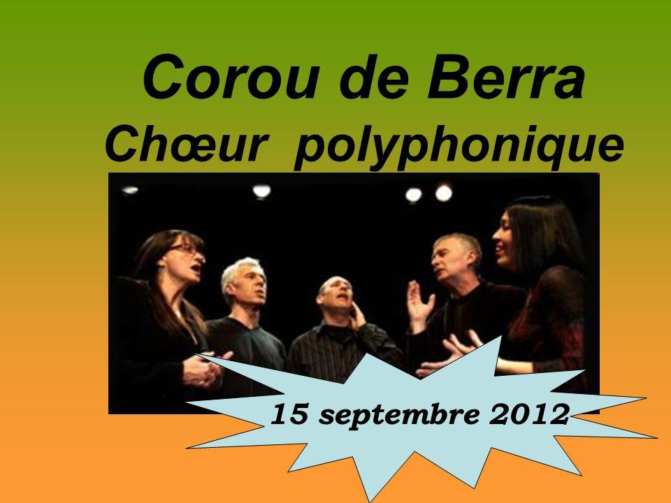 Corou de Berra Chœur polyphonique 15 septembre 2012