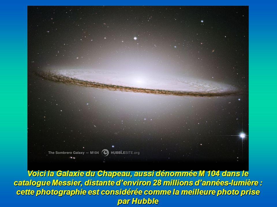 Voici la Galaxie du Chapeau, aussi dénommée M 104 dans le catalogue Messier, distante denviron 28 millions dannées-lumière : cette photographie est co