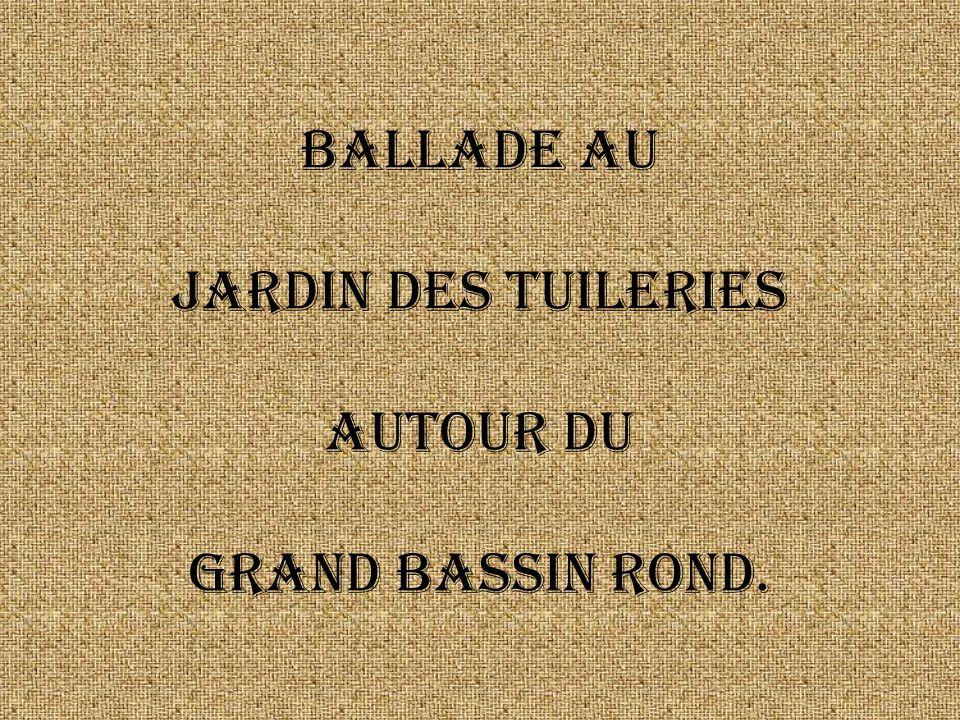Ballade au Jardin des Tuileries autour du grand bassin rond.