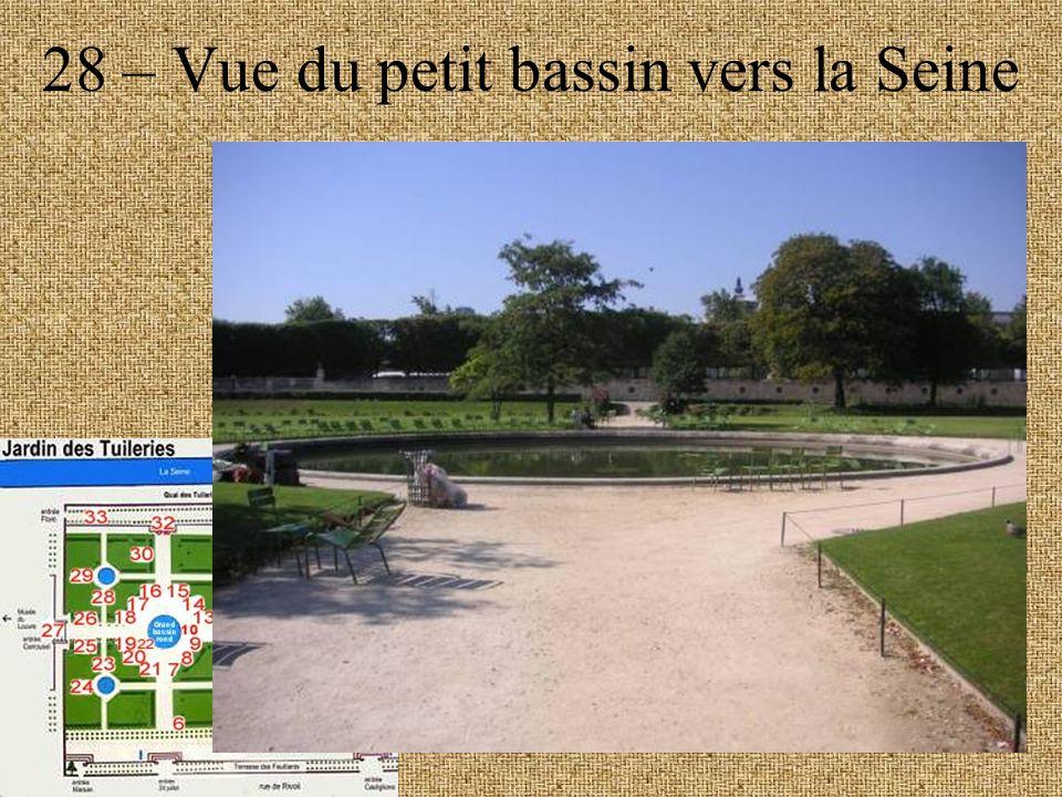 28 – Vue du petit bassin vers la Seine