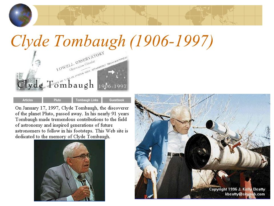 Clyde Tombaugh (1906-1997)