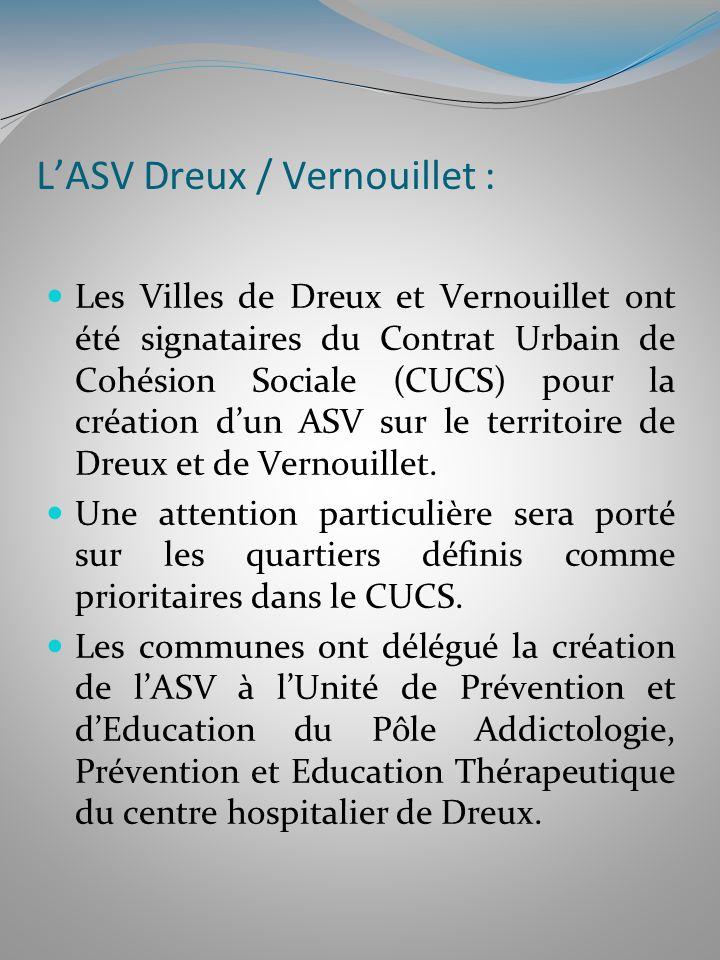 LASV Dreux / Vernouillet : Les Villes de Dreux et Vernouillet ont été signataires du Contrat Urbain de Cohésion Sociale (CUCS) pour la création dun AS