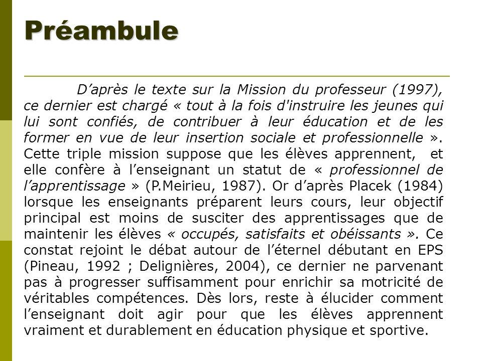 Préambule Daprès le texte sur la Mission du professeur (1997), ce dernier est chargé « tout à la fois d'instruire les jeunes qui lui sont confiés, de