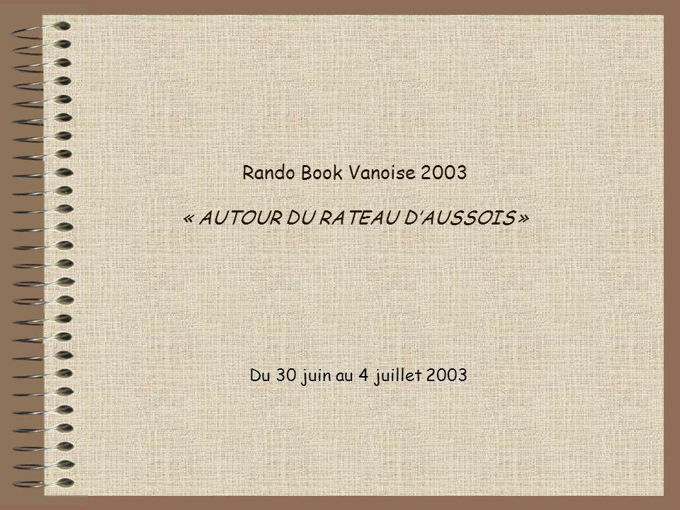 Rando Book Vanoise 2003 « AUTOUR DU RATEAU DAUSSOIS » Du 30 juin au 4 juillet 2003