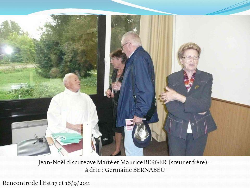 Rencontre de l Est 17 et 18/9/2011 Jean-Noël discute ave Maïté et Maurice BERGER (sœur et frère) – à drte : Germaine BERNABEU