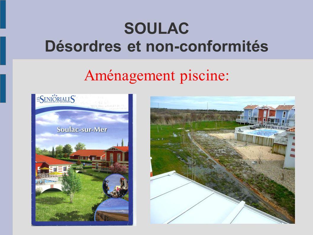 SOULAC Désordres et non-conformités Aménagement piscine: