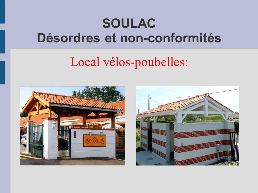 SOULAC Désordres et non-conformités Local vélos-poubelles: