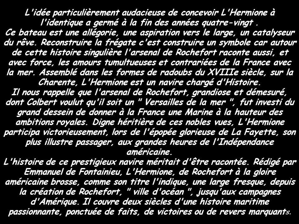 La réplique de l Hermione amarrée à Rochefort va recruter 200 marins volontaires pour sa traversée de l Atlantique prévue en 2015.