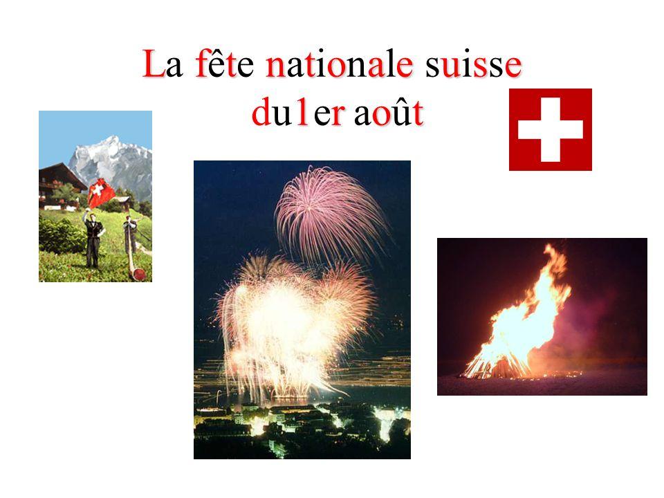 Lftntoaeuse 1rot La fête nationale suisse du1er août