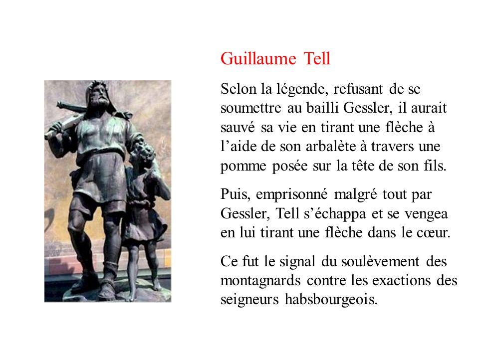 Guillaume Tell Selon la légende, refusant de se soumettre au bailli Gessler, il aurait sauvé sa vie en tirant une flèche à laide de son arbalète à travers une pomme posée sur la tête de son fils.