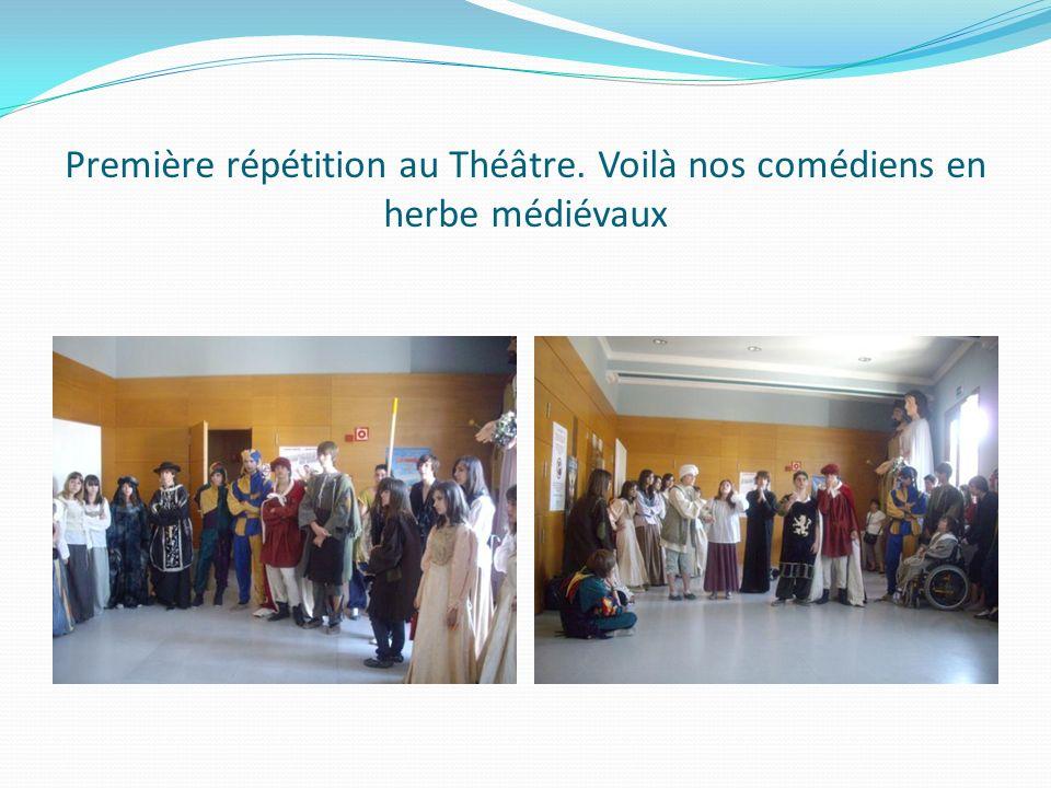 Première répétition au Théâtre. Voilà nos comédiens en herbe médiévaux