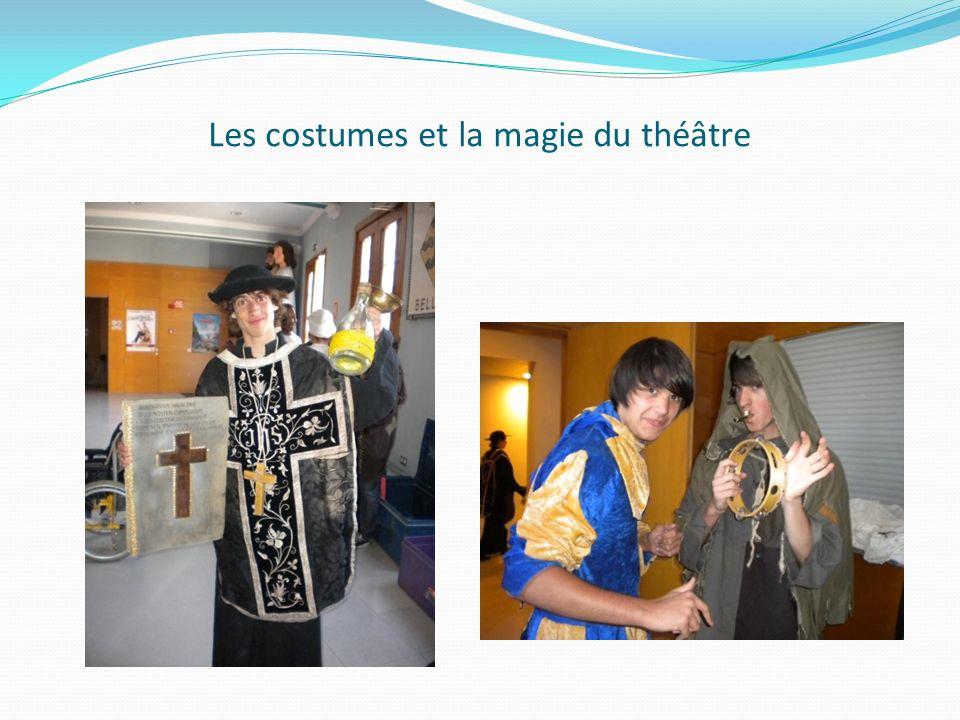 Les costumes et la magie du théâtre