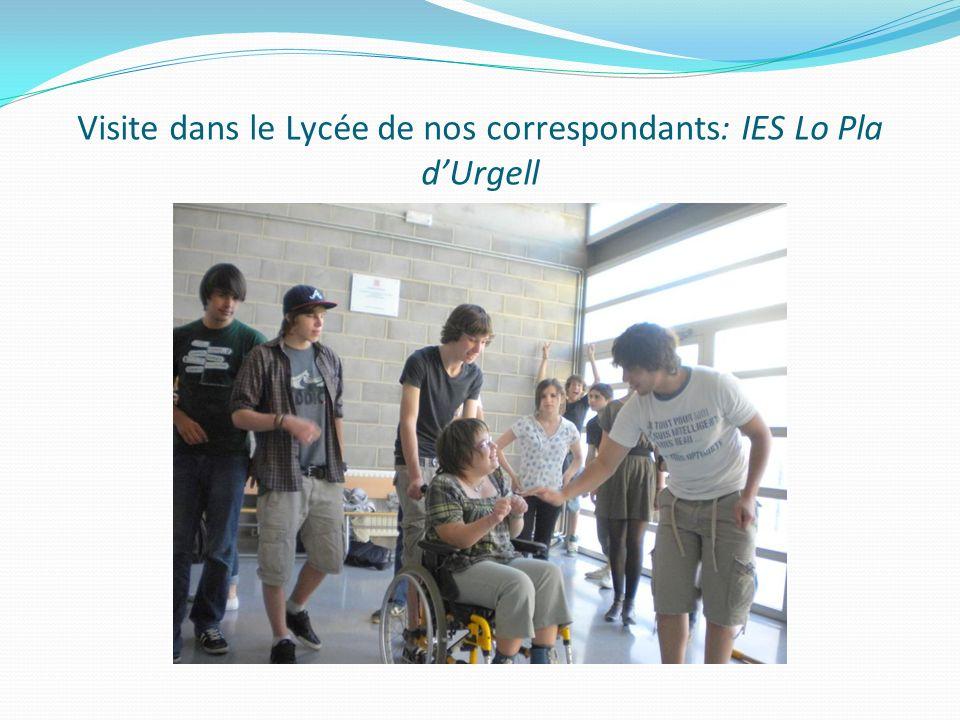 Visite dans le Lycée de nos correspondants: IES Lo Pla dUrgell
