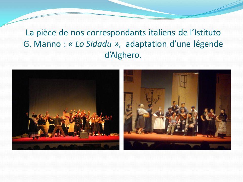 La pièce de nos correspondants italiens de lIstituto G. Manno : « Lo Sidadu », adaptation dune légende dAlghero.