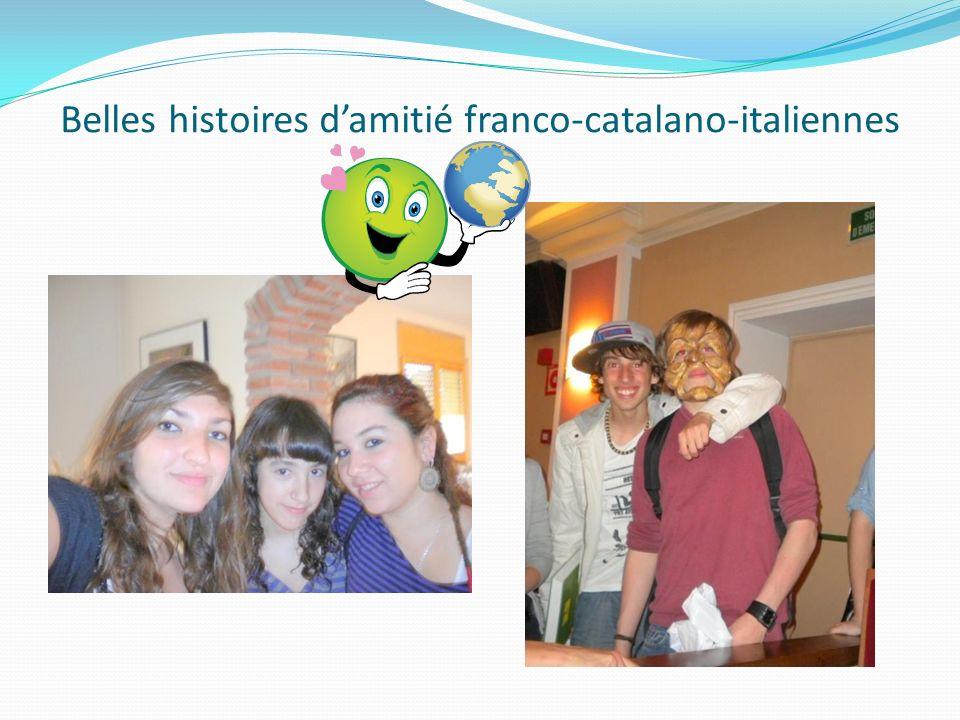 Belles histoires damitié franco-catalano-italiennes