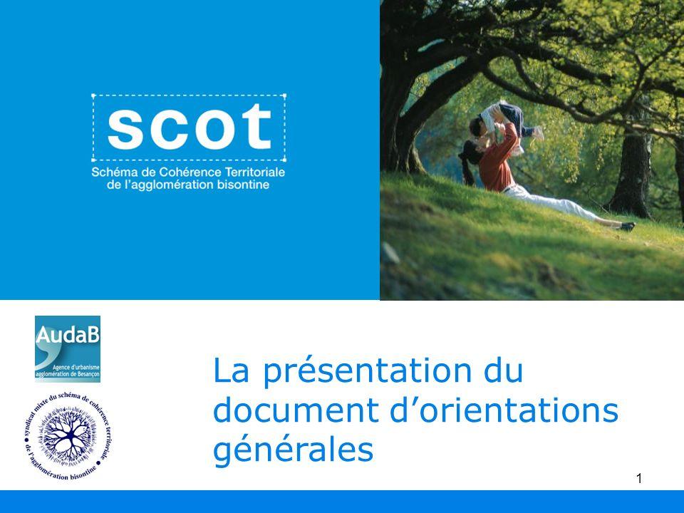 1 La présentation du document dorientations générales