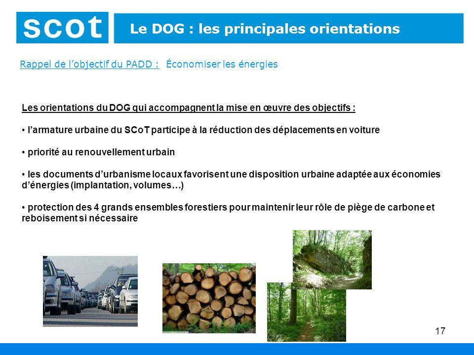 17 Les orientations du DOG qui accompagnent la mise en œuvre des objectifs : larmature urbaine du SCoT participe à la réduction des déplacements en vo