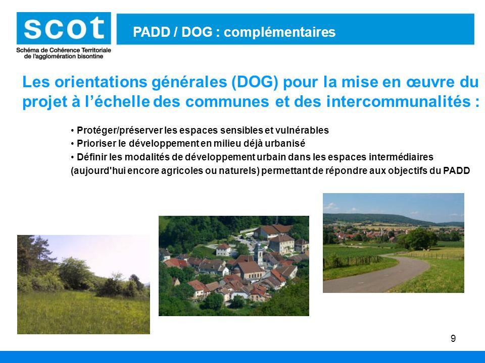 9 Les orientations générales (DOG) pour la mise en œuvre du projet à léchelle des communes et des intercommunalités : Protéger/préserver les espaces s