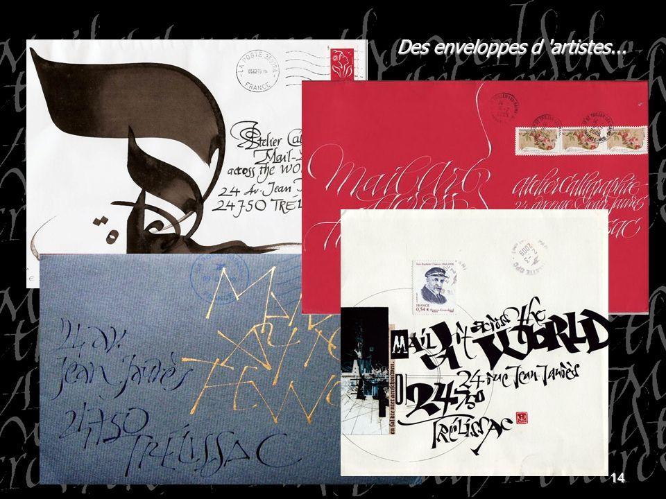14 Des enveloppes d 'artistes...