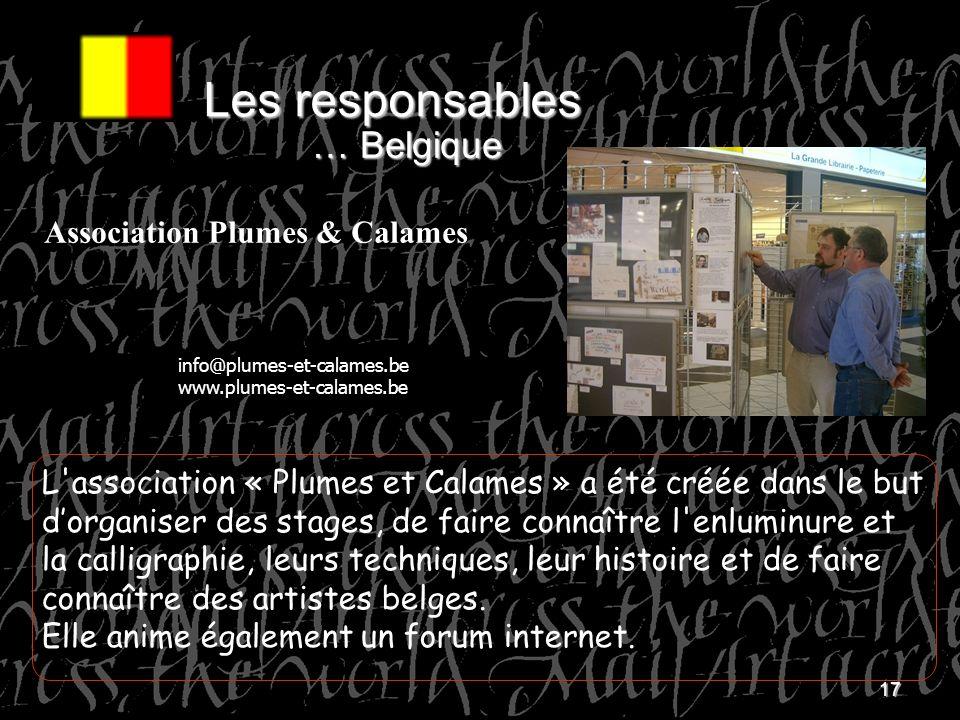 17 L'association « Plumes et Calames » a été créée dans le but dorganiser des stages, de faire connaître l'enluminure et la calligraphie, leurs techni