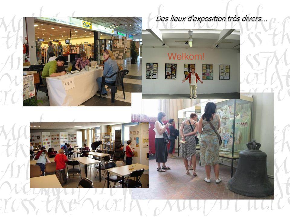21 Des lieux d'exposition très divers...