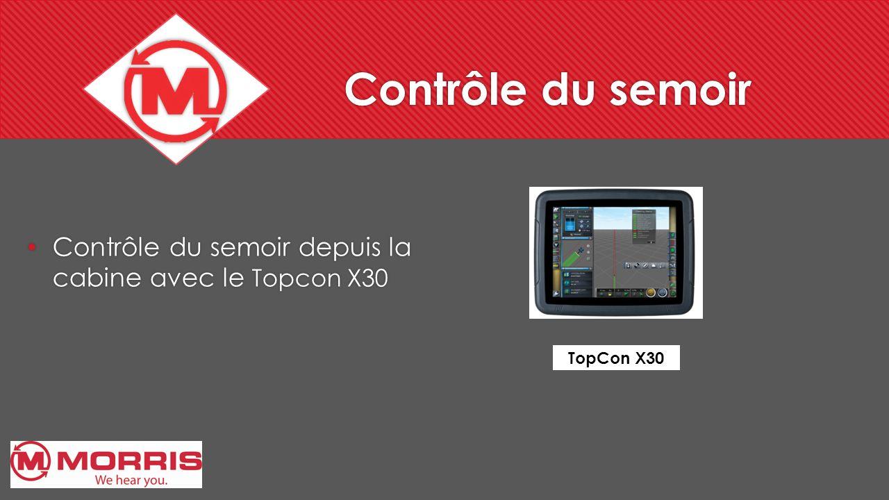 Contrôle du semoir Contrôle du semoir depuis la cabine avec le Topcon X30 TopCon X30