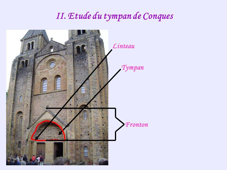 II. Etude du tympan de Conques Fronton Linteau Tympan