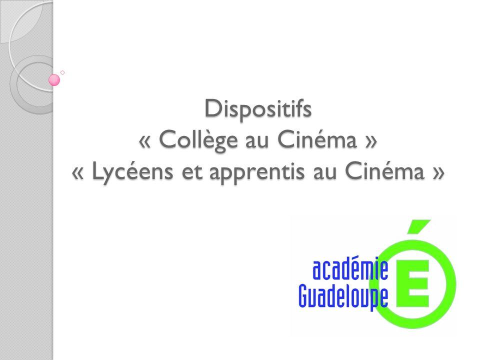 Dispositifs « Collège au Cinéma » « Lycéens et apprentis au Cinéma »