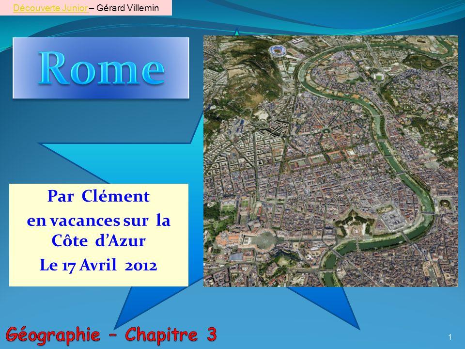 Par Clément en vacances sur la Côte dAzur Le 17 Avril 2012 1 Découverte Junior Découverte Junior – Gérard Villemin