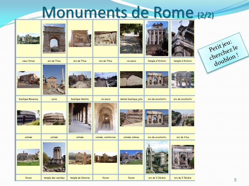 Monuments de Rome (1/2) 4 Colonne Trajan Arc de triomphe (de Constantin) Colisée