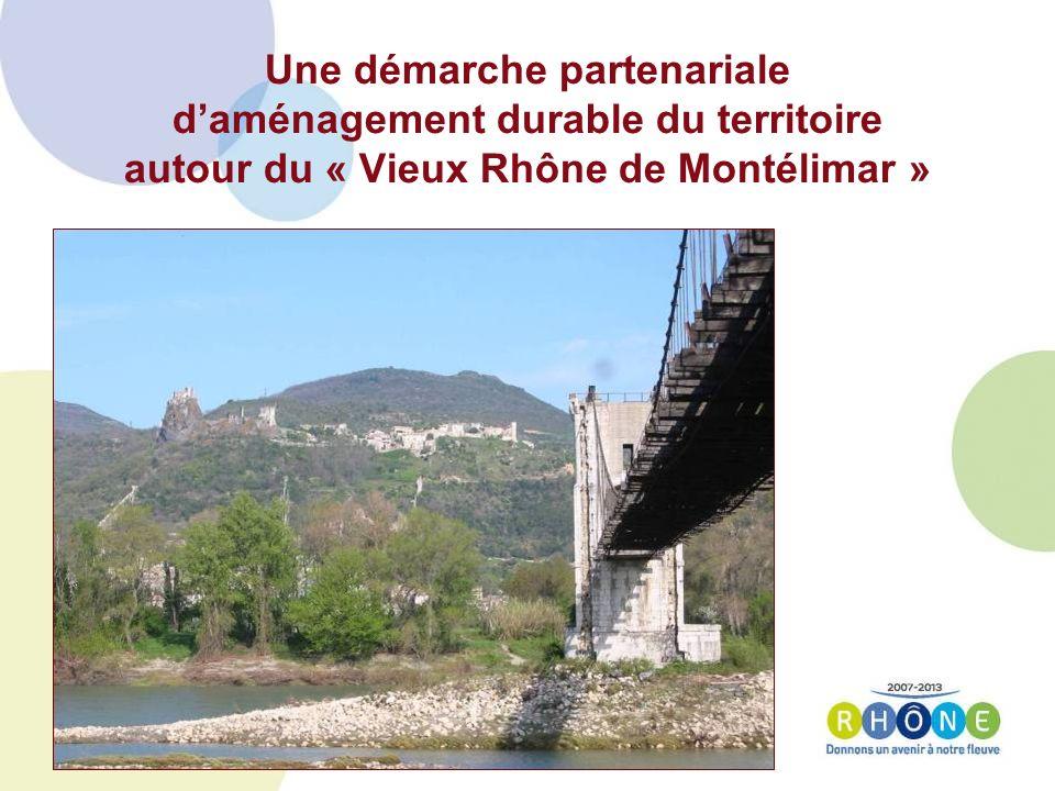 Une démarche partenariale daménagement durable du territoire autour du « Vieux Rhône de Montélimar »