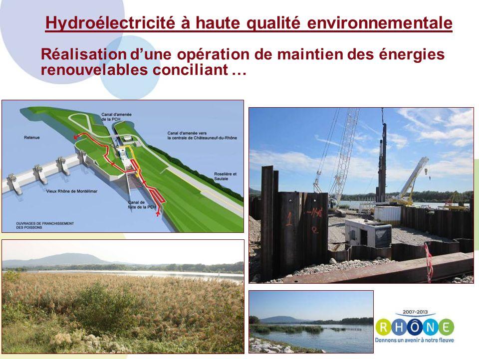 Hydroélectricité à haute qualité environnementale Réalisation dune opération de maintien des énergies renouvelables conciliant …