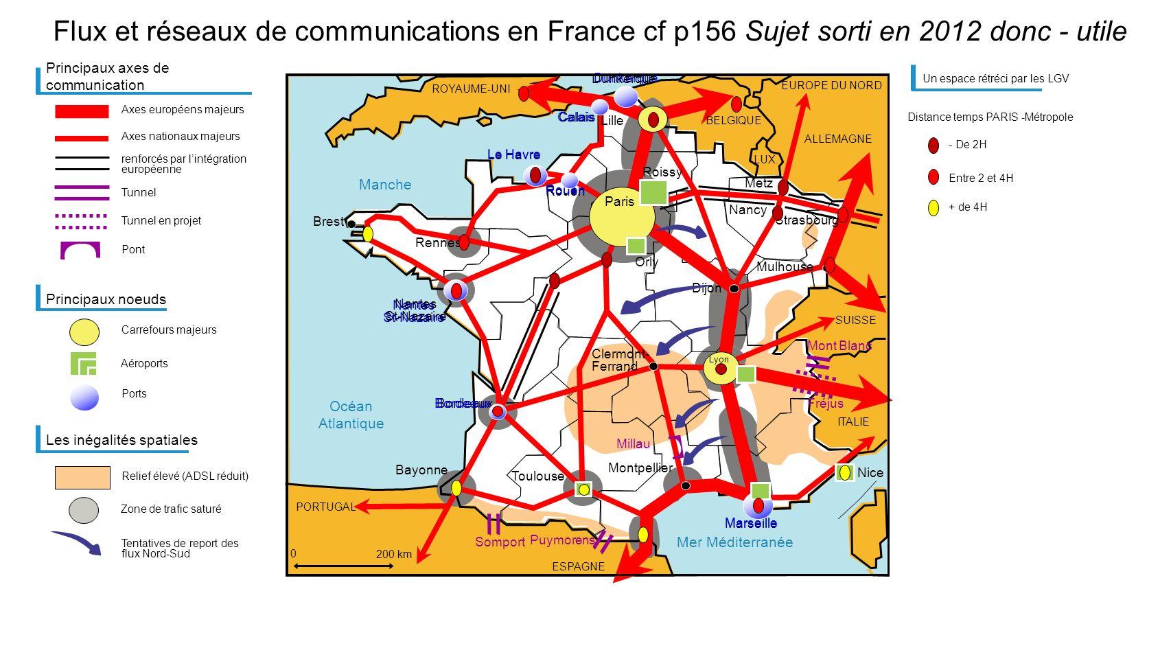Mer Méditerranée Manche Océan Atlantique Flux et réseaux de communications en France cf p156 Sujet sorti en 2012 donc - utile Principaux axes de commu