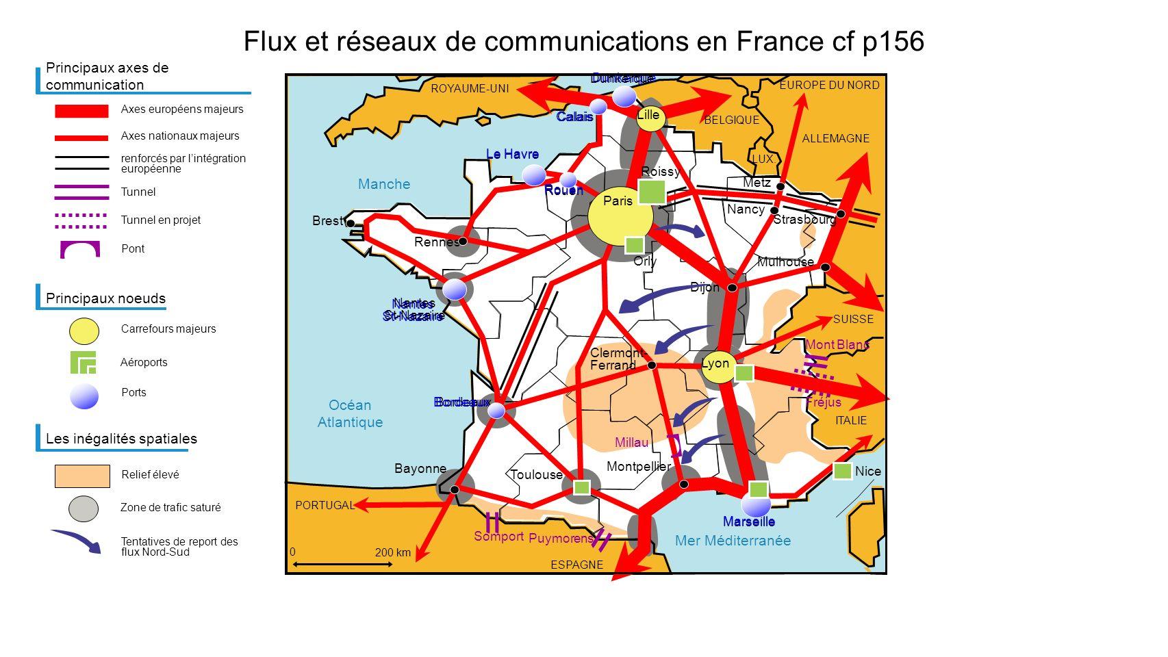 Mer Méditerranée Manche Océan Atlantique Flux et réseaux de communications en France cf p156 Principaux axes de communication Axes européens majeurs C