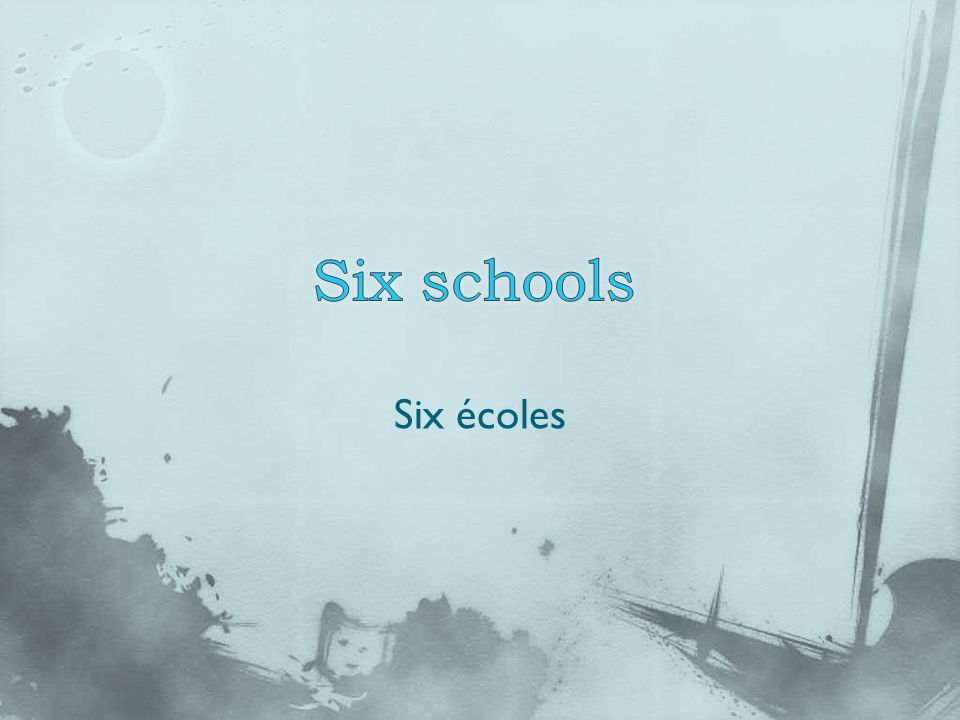 Six écoles