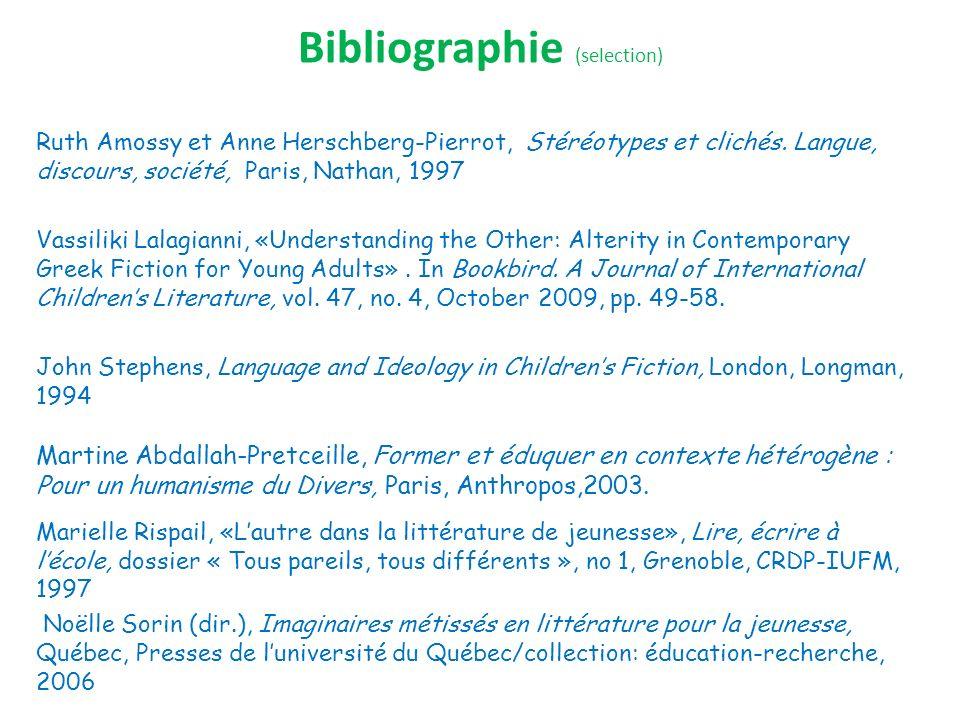 Bibliographie (selection) Ruth Amossy et Anne Herschberg-Pierrot, Stéréotypes et clichés.