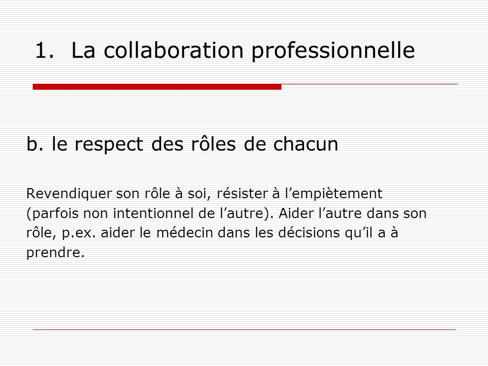 1.La collaboration professionnelle c.