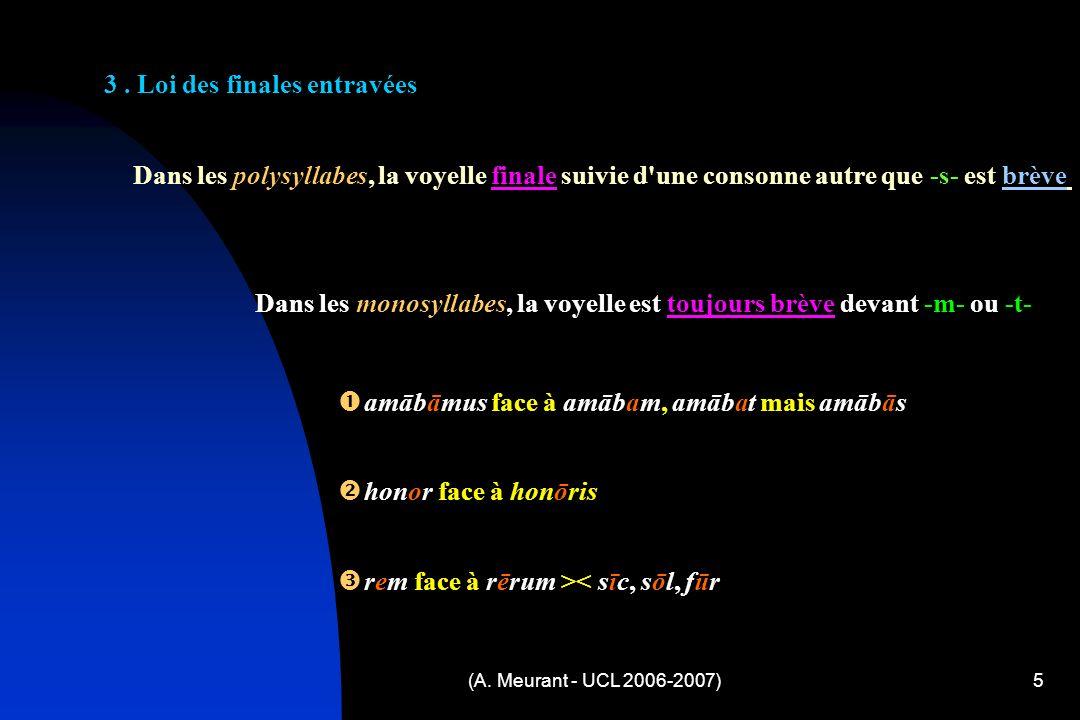 (A. Meurant - UCL 2006-2007)5 3.