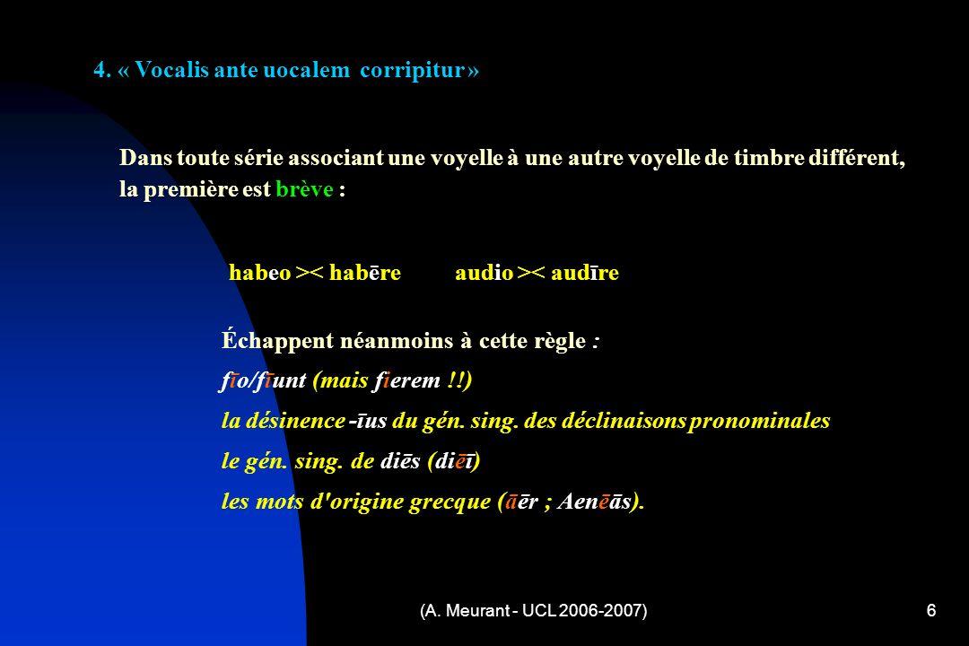 (A. Meurant - UCL 2006-2007)6 4.